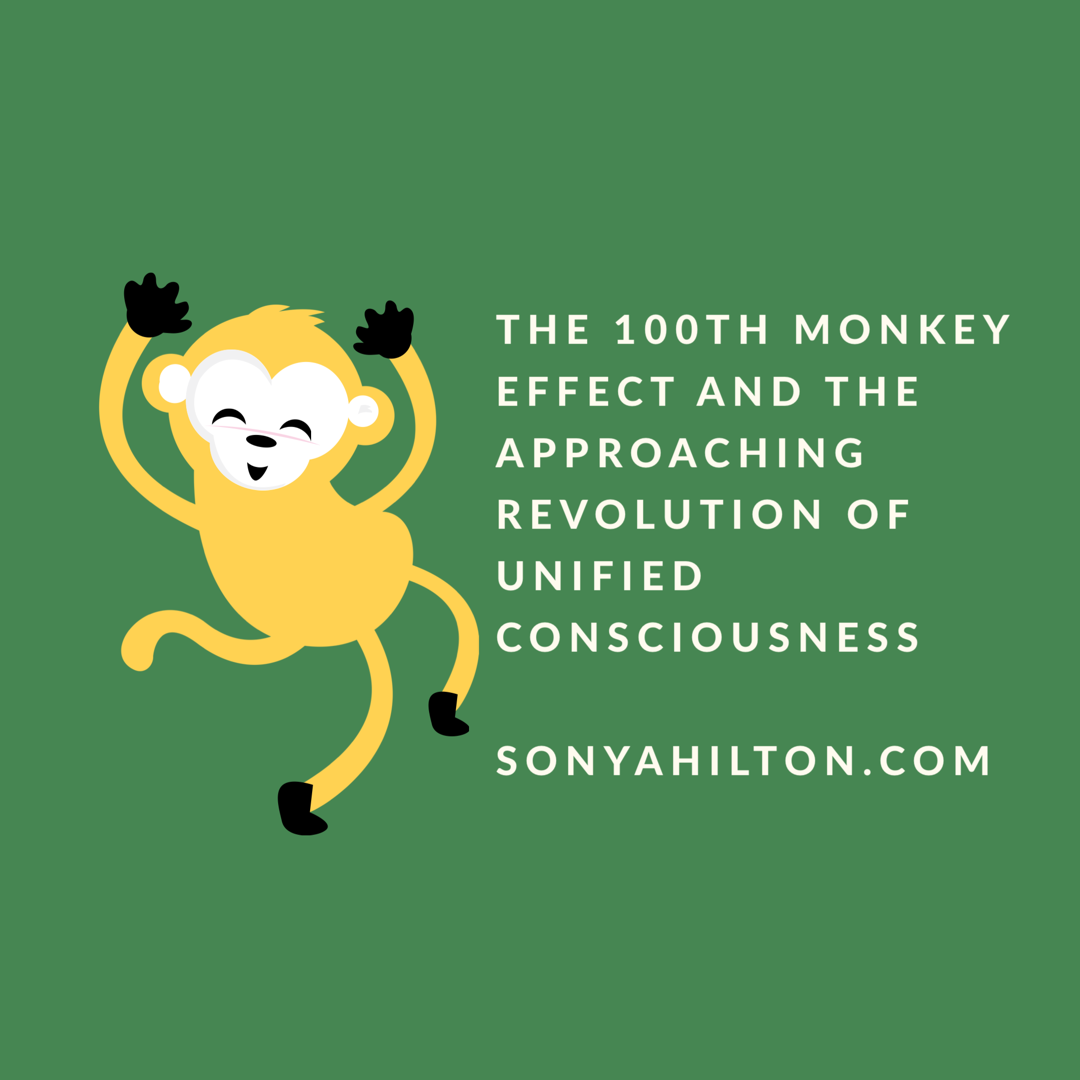 The 100th Monkey Effect and the Approaching Revolution of Unified Consciousness